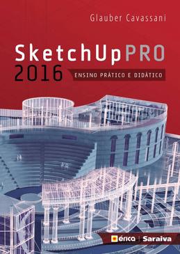 SketchUp-Pro-2016---Ensino-Pratico-e-Didatico-