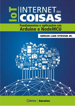 IOT---Internet-das-Coisas---Fundamentos-e-Aplicacoes-em-Arduino-e-Nodemcu