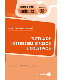 Colecao-Sinopses-Juridicas-Volume-26---Tutela-de-Interesses-Difusos-e-Coletivos---12ª-Edicao