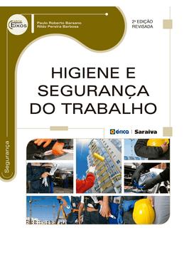 Higiene-e-Seguranca-do-Trabalho---2ª-Edicao