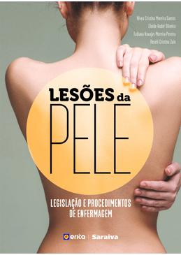 Lesoes-da-Pele---Legislacao-e-Procedimentos-de-Enfermagem