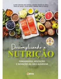 Descomplicando-a-Nutricao---Fundamentos-Aplicacoes-e-Inovacoes-na-Area-Alimentar