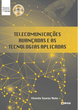 Telecomunicacoes-Avancadas-e-as-Tecnologias-Aplicadas---1ª-Edicao