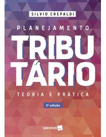 Planejamento-Tributario---Teoria-e-Pratica---3ª-Edicao