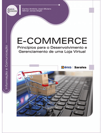 E-Commerce---Principios-Para-o-Desenvolvimento-e-Gerenciamento-de-Uma-Loja-Virtual---Serie-Eixos
