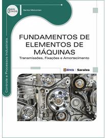 Fundamentos-de-Elementos-de-Maquinas--Transmissoes-Fixacoes-e-Amortecimento---Serie-Eixos