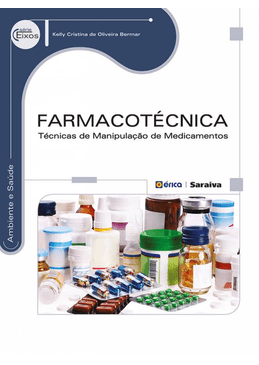 Farmacotecnica--Tecnicas-de-Manipulacao-de-Medicamentos---Serie-Eixos