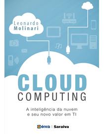 Cloud-Computing---Inteligencia-da-Nuvem-e-Seu-Novo-Valor-Em-TI