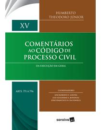 Comentarios-ao-Codigo-de-Processo-Civil---Da-Execucao-em-Geral---Volume-XV