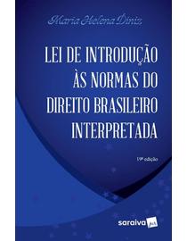 Lei-de-Introducao-as-Normas-Do-Direito-Brasileiro-Interpretada---19ª-Edicao