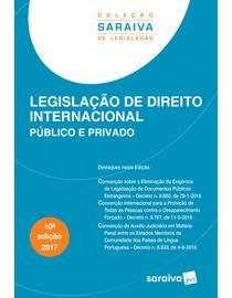 Colecao-Saraiva-de-Legislacao---Legislacao-de-Direito-Internacional-Publico-e-Privado---10ª-Edicao
