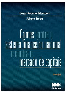 Crimes-Contra-o-Sistema-Financeiro-Nacional-e-Contra-o-Mercado-de-Capitais---3ª-Edicao