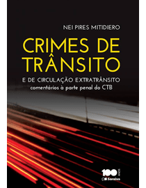 Crimes-de-Transito-e-de-Circulacao-Extratransito---Comentarios-a-Parte-Penal-do-CTB