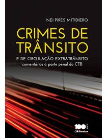 Crimes-de-Transito-e-de-Circulacao-Extratransito---Comentarios-a-Parte-Penal-do-CTB