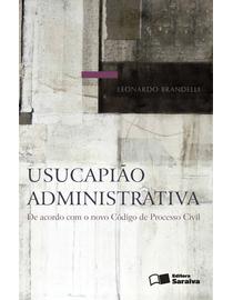 Usucapiao-Administrativa---De-Acordo-com-o-Novo-Codigo-de-Processo-Civil