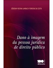 Dano-a-Imagem-da-Pessoa-Juridica-de-Direito-Publico