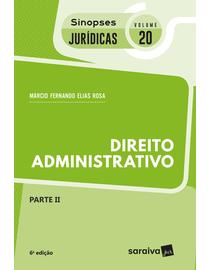 Colecao-Sinopses-Juridicas-Volume-20---Direito-Administrativo---Parte-II-