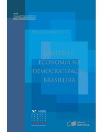 Direito-e-Economia-na-Democratizacao-Brasileira---Serie-Classicos-Juridicos---Serie-DDJ