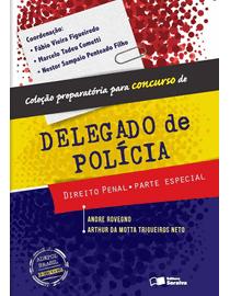 Colecao-Preparatoria-Para-Concurso-de-Delegado-de-Policia---Direito-Penal---Parte-Especial