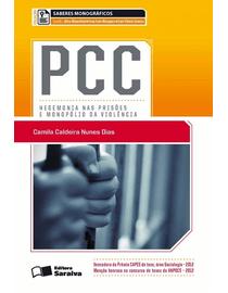 PCC---Hegemonia-nas-Prisoes-e-Monopolio-da-Violencia---Colecao-Saberes-Monograficos