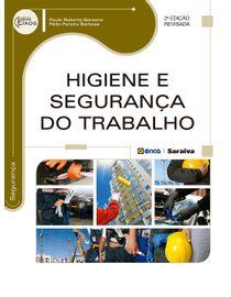 Higiene-e-Seguranca-do-Trabalho---2ª-Edicao---Serie-Eixos