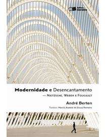 Modernidade-e-Desencantamento---Nietzsche-Weber-e-Foucault