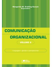 Comunicacao-Organizacional-Volume-2---Linguagem-Gestao-e-Perspectivas
