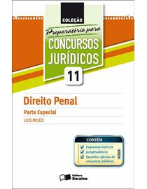 Colecao-Preparatoria-Para-Concursos-Juridicos-Volume-11---Direito-Penal---Parte-Especial
