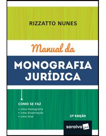 Manual-da-Monografia-Juridica---Como-Se-Faz--Uma-Monografia-Uma-Dissertacao-Uma-Tese---13ª-Edicao