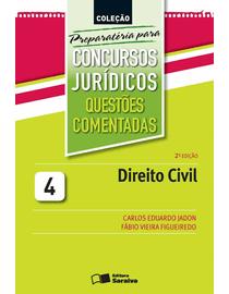 Cole-Preparatoria-Para-Concursos-Juridicos-Volume-4---Questoes-Comentadas---Direito-Civil---2ª-Edicao