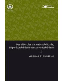 Das-Clausulas-de-Inalienabilidade-Impenhorabilidade-e-Incomunicabilidade---Serie-Direito-Registral