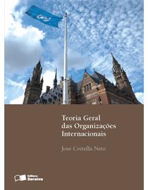 Teoria-Geral-das-Organizacoes-Internacionais---3ª-Edicao