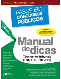 Colecao-Passe-em-Concursos-Publicos---Manual-de-Dicas---Tecnico-de-Tribunais--TRT-TRE-TRF-e-TJ-