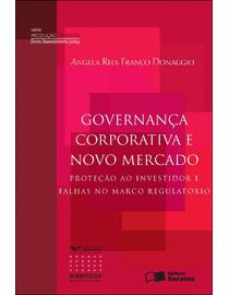 Governanca-Corporativa-e-Novo-Mercado---Protecao-ao-Investidor-e-Falhas-no-Marco-Regulatorio---Serie-Producao-Cientifica