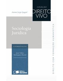 Sociologia-Juridica---Colecao-Direito-Vivo