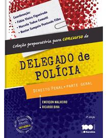 Colecao-Preparatoria-Para-Concurso-de-Delegado-de-Policia---Direito-Penal---Parte-Geral---2ª-Edicao