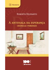 A-Antessala-da-Esperanca---Cronicas-Forenses
