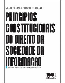Principios-Constitucionais-do-Direito-da-Sociedade-da-Informacao---A-Tutela-Juridica-do-Meio-Ambiente-Digital