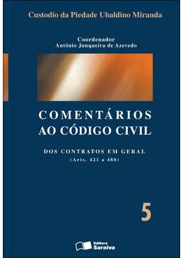 Comentarios-ao-Codigo-Civil-5---Dos-Contratos-em-Geral--Arts.-421-a-480-