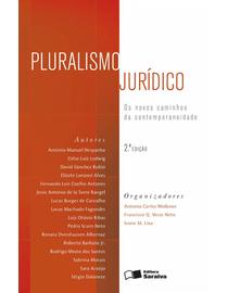 Pluralismo-Juridico---Os-Novos-Caminhos-da-Contemporaneidade---2ª-Edicao
