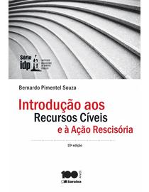 Introducao-aos-Recursos-Civeis-e-a-Acao-Rescisoria---10ª-Edicao---Serie-IDP