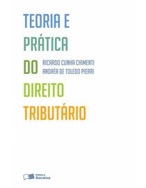 Teoria-e-Pratica-do-Direito-Tributario---3ª-Edicao