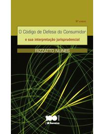 O-Codigo-de-Defesa-do-Consumidor-e-Sua-Interpretacao-Jurisprudencial---5ª-Edicao