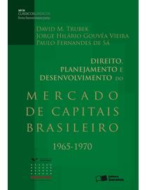 Direito-Planejamento-e-Desenvolvimento-do-Mercado-de-Capitais-Brasileiro---1965-1970