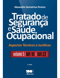 Tratado-de-Seguranca-e-Saude-Ocupacional-Volume-5---Aspectos-Tecnicos-e-Juridicos---2ª-Edicao