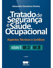 Tratado-de-Seguranca-e-Saude-Ocupacional-Volume-6---Aspectos-Tecnicos-e-Juridicos---2ª-Edicao