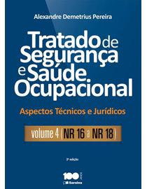 Tratado-de-Seguranca-e-Saude-Ocupacional-Volume-4---Aspectos-Tecnicos-e-Juridicos---2ª-Edicao