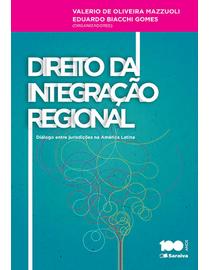 Direito-da-Integracao-Regional---Dialogo-Entre-Jurisdicoes-na-America-Latina