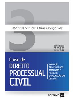 Novo-Curso-de-Direito-Processual-Civil-Volume-3---Execucao-Processos-nos-Tribunais-e-Meios-de-Impugnacao-das-Decisoes---12ª-Edicao