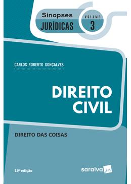 Colecao-Sinopses-Juridicas-Volume-3---Direito-Civil---Direito-das-Coisas---19ª-Edicao